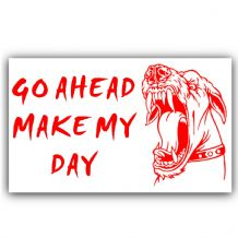 1 x Guard Dog Security Adhesive Vinyl Sticker-Go Ahead Make My Day Warning Sign-Red/White
